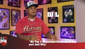 DJ L - My Top 3 Underrated Producers & Rappers And Why (247HH Exclusive)  (247HH Exclusive)