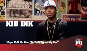 Kid Ink - Cops Like To Pull Me Over To Talk About My Car (247HH Exclusive)  (247HH Exclusive)