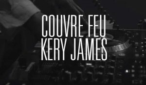 Couvre Feu - Freestyle live : Kery James
