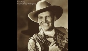 Gene Autry - Country Songs Masterpieces (All the Greatest Songbook) [Fantastic Country Music]