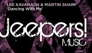 Lee Kavanagh, Martin Sharp - Dancing With Me