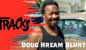 Doug Hream Blunt - Tracks ARTE