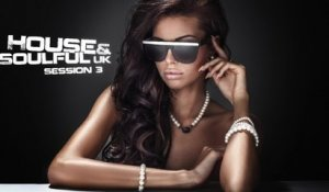 Various Artists - Best Dance Music Mix - House & Soulful Uk Session Vol. 3 - Club Music