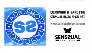 Coxswain & Jane fox - Senssual Radio Show 023