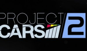 Project CARS 2 - fin 2017 sur PS4 - Trailer Bande-annonce [Full HD,1920x1080p]