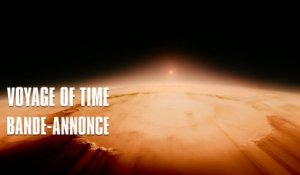 Voyage of time de Terrence Malick - Bande-Annonce VOST