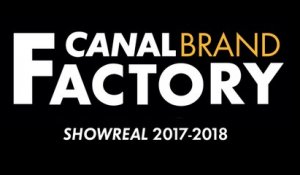 CANAL BRAND FACTORY Showreal 2107-2018