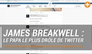 James Breakwell : le papa le plus drôle de twitter