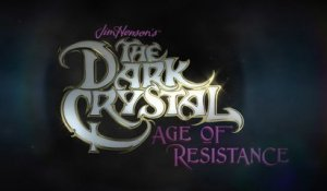 The Dark Crystal : Age of Resistance - Teaser de la série Netflix