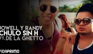 Chulo Sin H ft. De La Ghetto [Official Video]