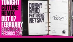 Danny Byrd - Tonight (Cutline RMX)