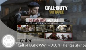 Trailer - Call of Duty: WWII - Le contenu du DLC 1 The Resistance (Sortie, Maps et Bonus)