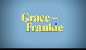 Grace and Frankie - Trailer Saison 4