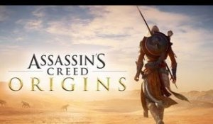 ASSASSIN'S CREED ORIGINS - Les origines de la confrérie - E3 2017