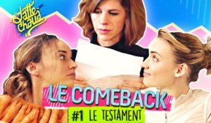 Le Come Back - Le Testament - LE LATTE CHAUD