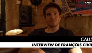CALLS saison 1 - Interview de François Civil