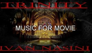Ivan Nasini - TRINITY (Music for Movie) Ivan Nasini - (Music for Movie)