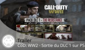Trailer - Call of Duty: WWII - DLC 1 The Resistance : Trailer de Sortie sur PS4