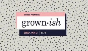 Grown-ish - Promo 1x07
