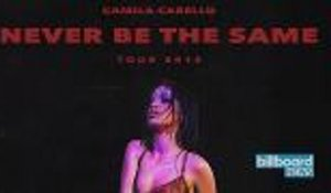 Camila Cabello Announces Dates for Never Be The Same Tour | Billboard News