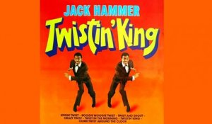 Jack Hammer - Twistin' King - Vintage Music Songs