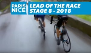 Lead of the race - Étape 8 / Stage 8 - Paris-Nice 2018
