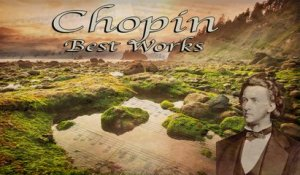 VA - 2 Hours of Chopin Best Works Loop - Non Stop Classical Music