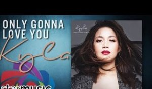 Kyla - Only Gonna Love You feat. REQ (Audio)