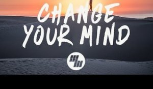 Said The Sky - Change Your Mind (Lyrics) feat. Vancouver Sleep Clinic