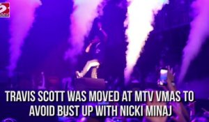 Travis Scott Was moved at MTV VMAS to Avoid bust up with nicki minaj