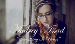 Audrey Assad - Everything Is Yours