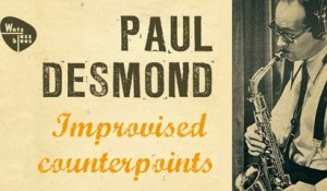 Paul Desmond - Improvised Counterpoints & Jazz Hits