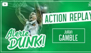 Le DUNK de Julian Gamble face à Dijon !