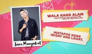 Wala Kang Alam - Sam Mangubat | Himig Handog 2018 (Official Lyric Video)