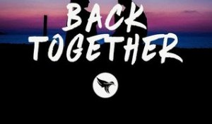 Loote - Back Together (Lyrics)