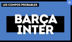 FC Barcelone-Inter Milan : les compos probables