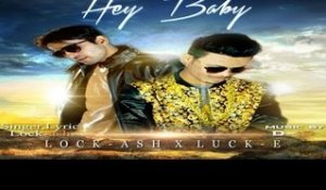 Hey Baby | ( Full HD)  | lock ash |  New Punjabi Songs 2016 | Latest Punjabi Songs 2016