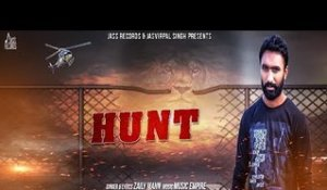 Hunt| ( Full HD)  | Zaily Mann | New Punjabi Songs 2017 | Latest Punjabi Songs 2017