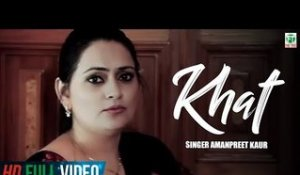Khat | Amanpreet Kaur | Brand New Song Feat KV Singh | 2014 | Full HD