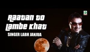 Raatan Toon Lambe Khat | Labh Janjua | (Full Audio Song) | Old Hit Punjabi Songs | Finetone