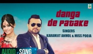 Danga De Patake | Karamjit Anmol & Miss Pooja | Full Audio Song | 2018 | Finetone