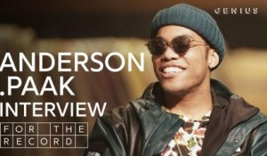 Anderson .Paak On 'Oxnard,' Advice From Dr. Dre, And His Tribute To Mac Miller | For The Record