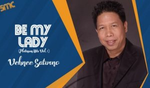 Vehnee Saturno - Be My Lady