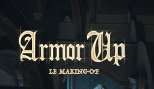 Armor Up - Making-of