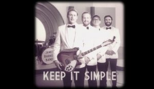 James Barker Band - Keep It Simple