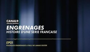 EP01 Pourquoi Engrenages a failli ne jamais exister - Podcast Engrenages
