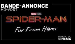 SPIDER-MAN - FAR FROM HOME : bande-annonce [HD-VOST]