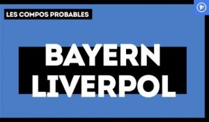 Bayern-Liverpool : les compos probables