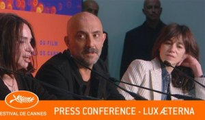 LUX AETERNA - Press conference - Cannes 2019 - EV