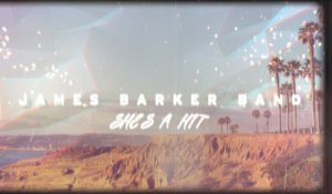 James Barker Band - She's A Hit